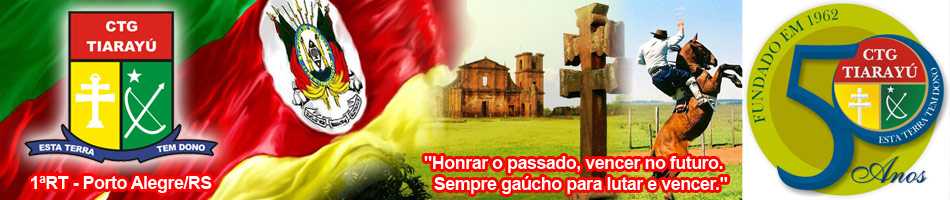 CTG Tiaray� - 1�RT Porto Alegre - RS